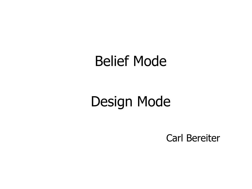 Belief Mode