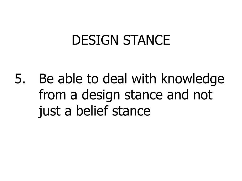 DESIGN STANCE