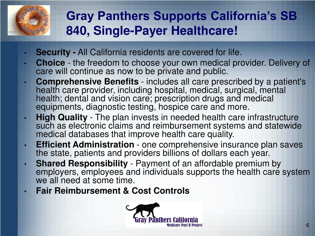 Gray Panthers Supports California's SB 840, Single-Payer Healthcare!