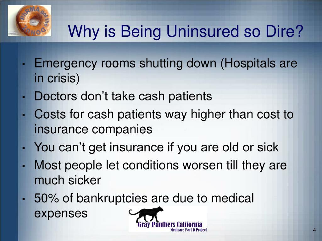 Why is Being Uninsured so Dire?