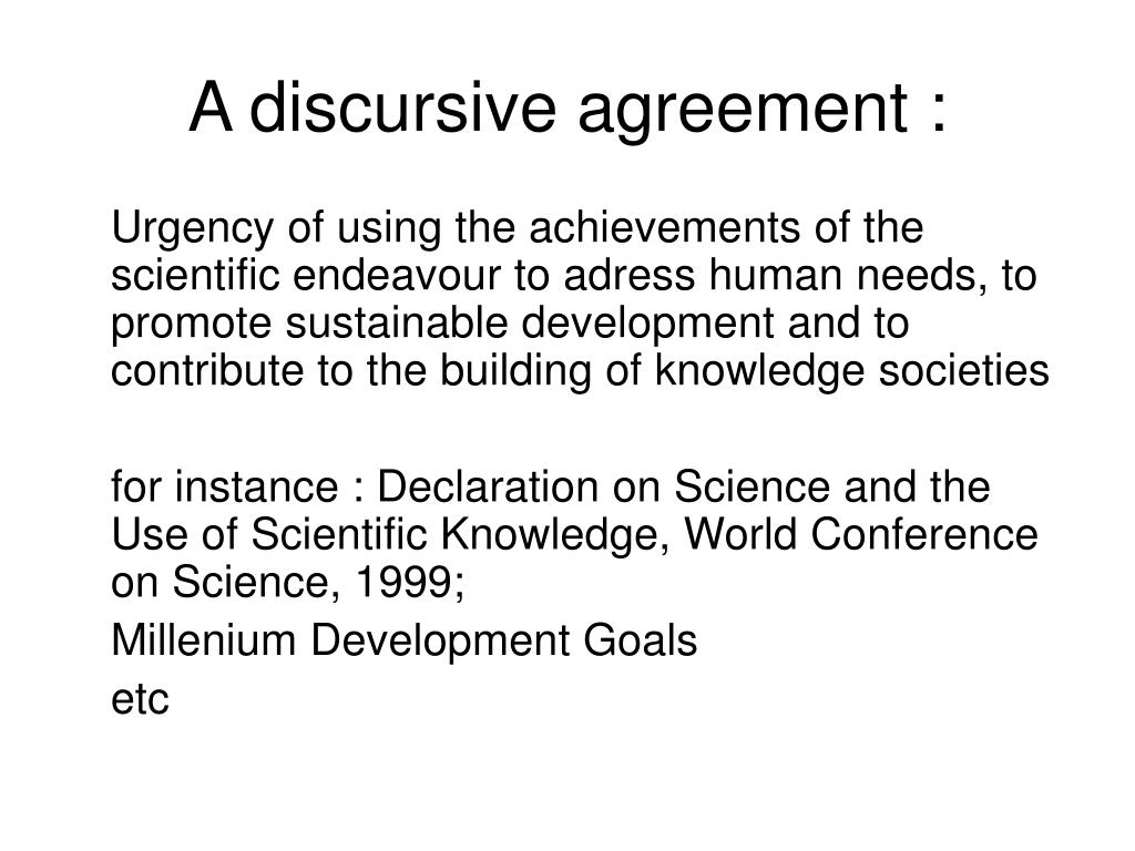 A discursive agreement :