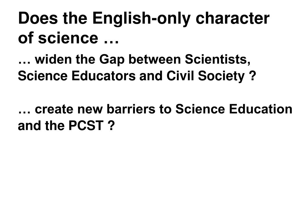 Does the English-only character of science …
