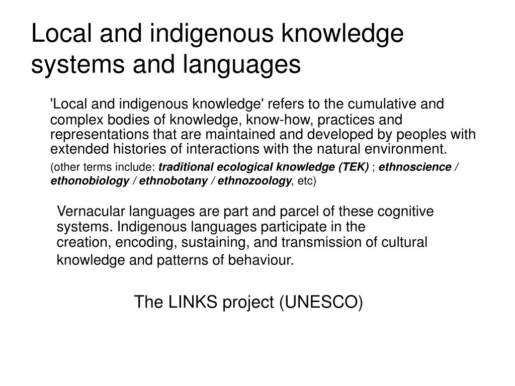 Local and indigenous knowledge systems and languages