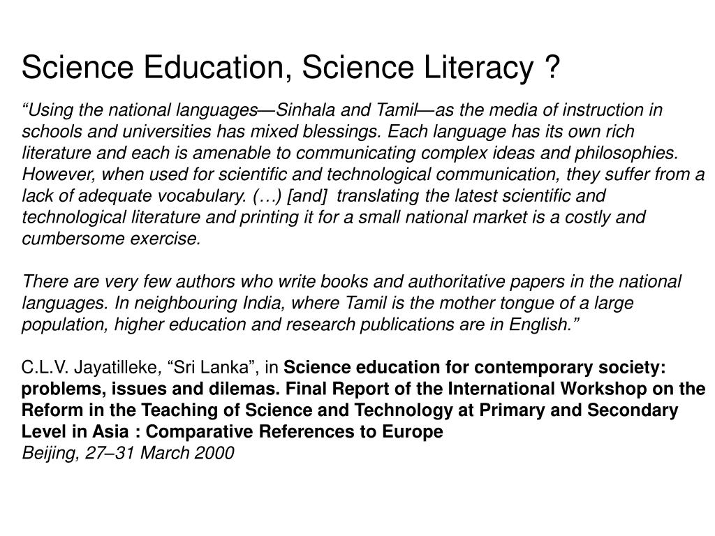 Science Education, Science Literacy ?