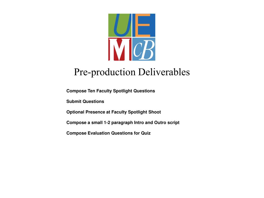 Pre-production Deliverables