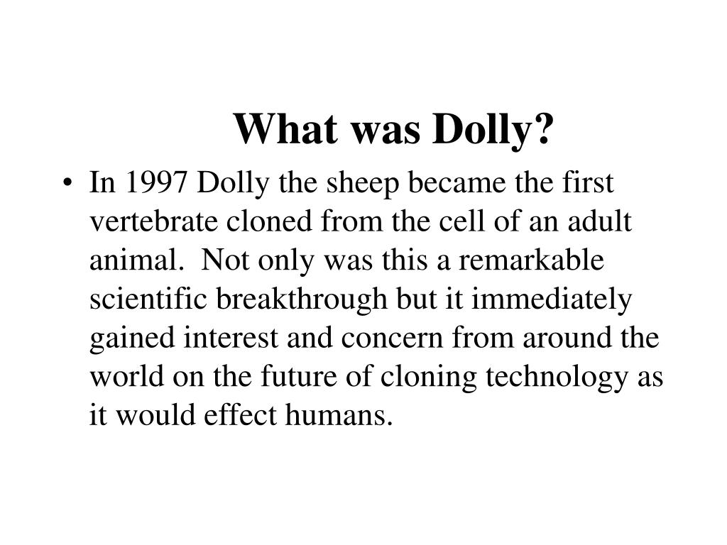 What was Dolly?