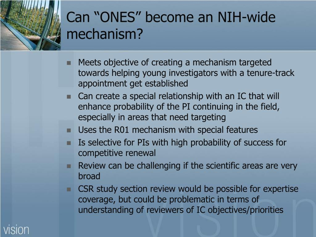 "Can ""ONES"" become an NIH-wide mechanism?"