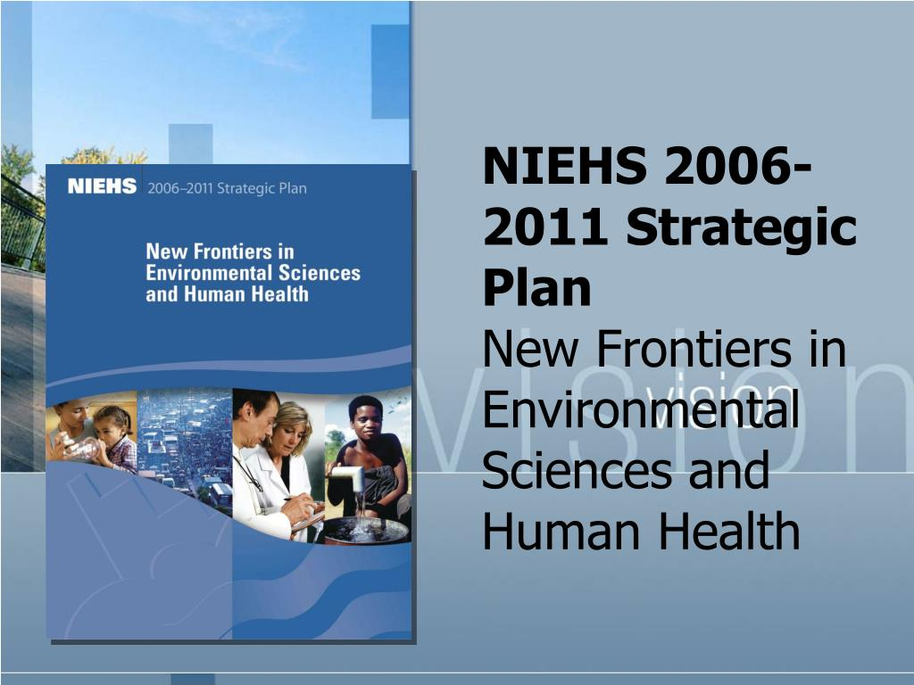 NIEHS 2006-2011 Strategic Plan