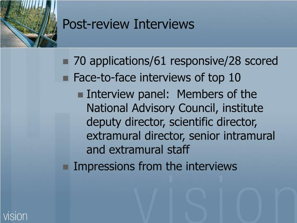 Post-review Interviews