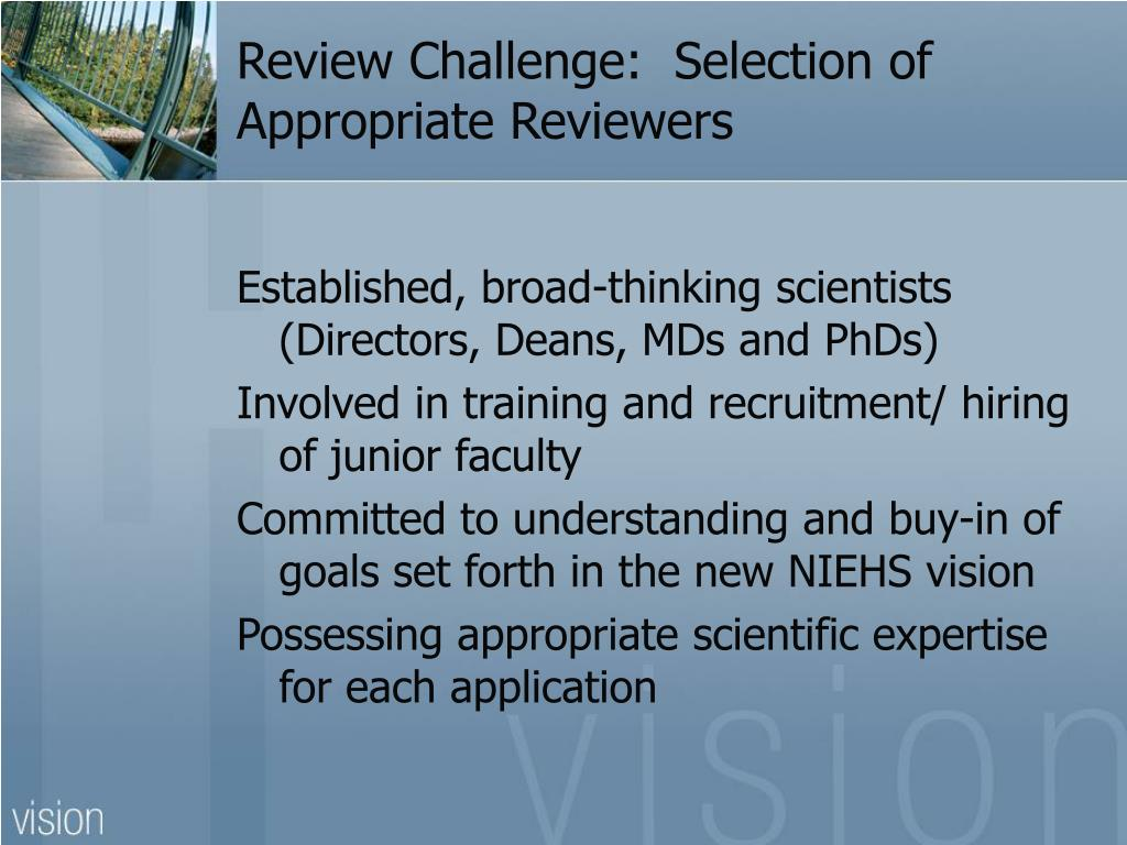 Review Challenge:  Selection of Appropriate Reviewers