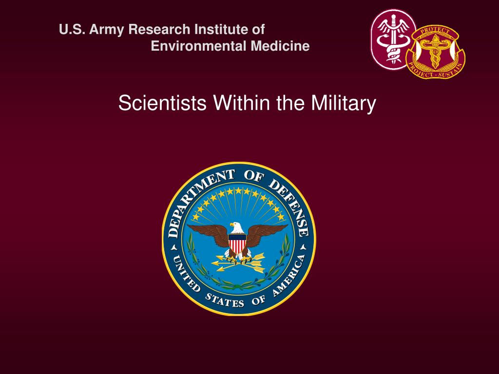 Scientists Within the Military