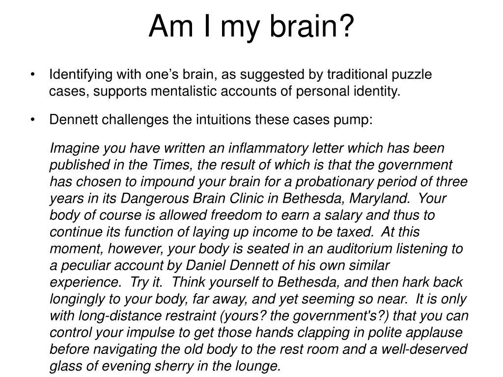 Am I my brain?