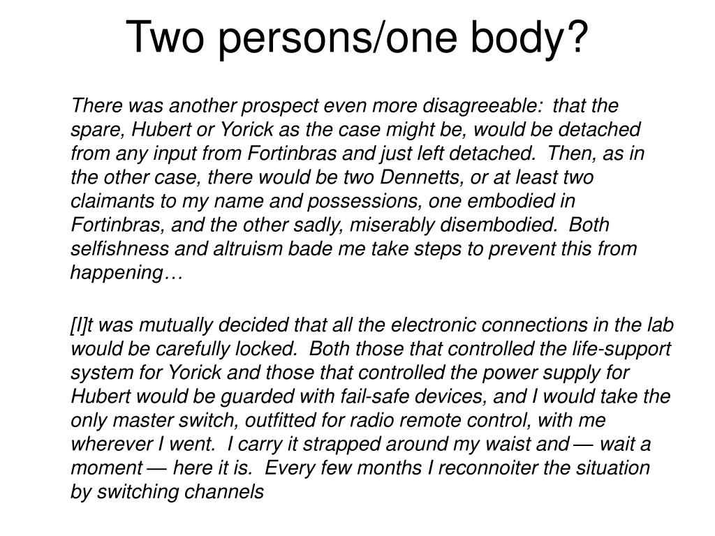 Two persons/one body?