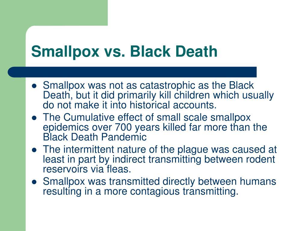 Smallpox vs. Black Death