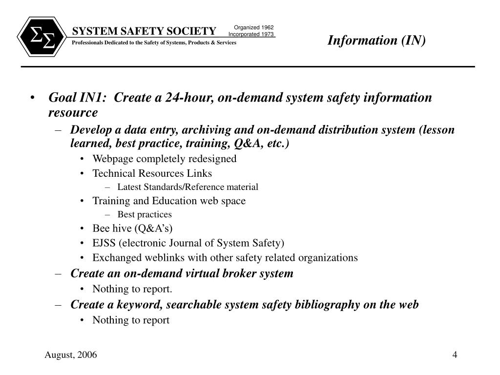 Goal IN1:  Create a 24-hour, on-demand system safety information resource