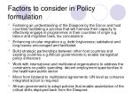 factors to consider in policy formulation