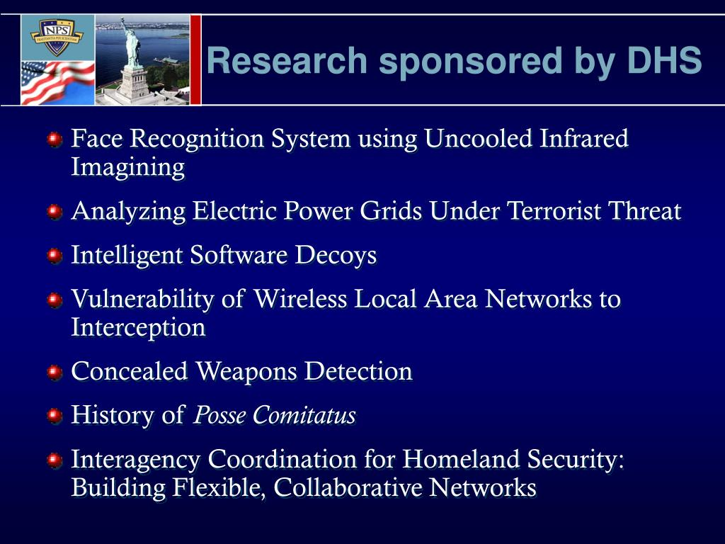 Research sponsored by DHS