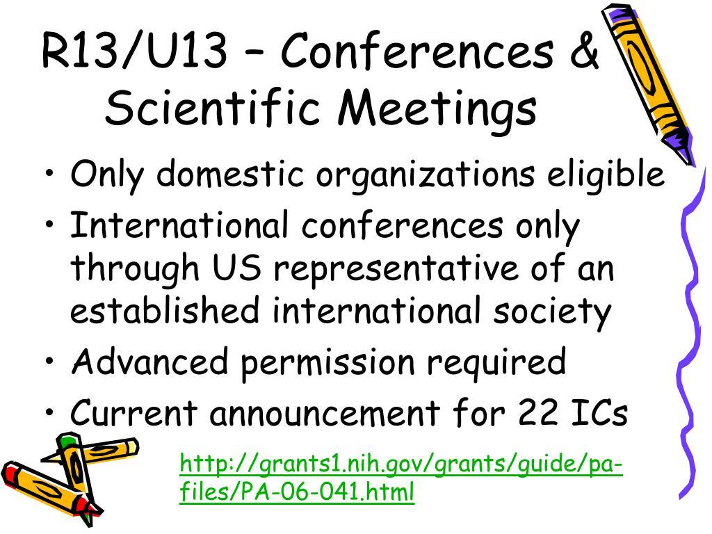 R13/U13 – Conferences & Scientific Meetings
