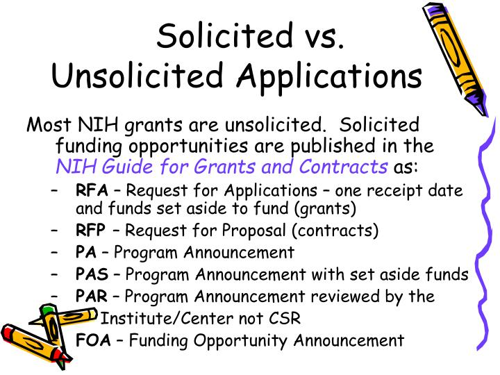 Solicited vs unsolicited applications