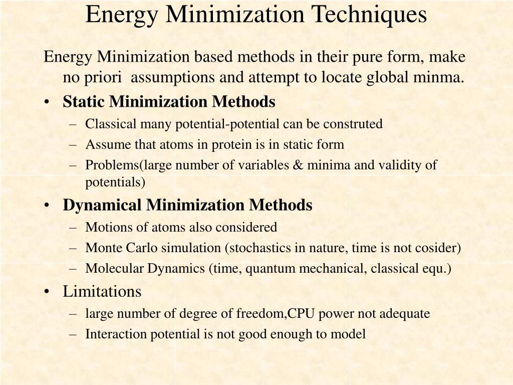 Energy Minimization Techniques
