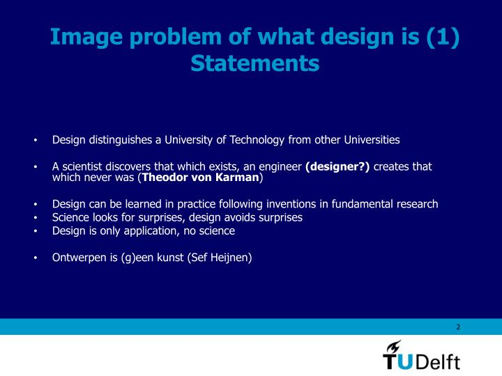 Image problem of what design is 1 statements