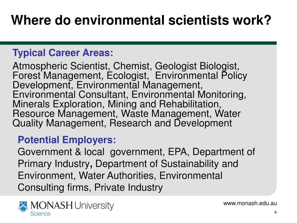 Where do environmental scientists work?