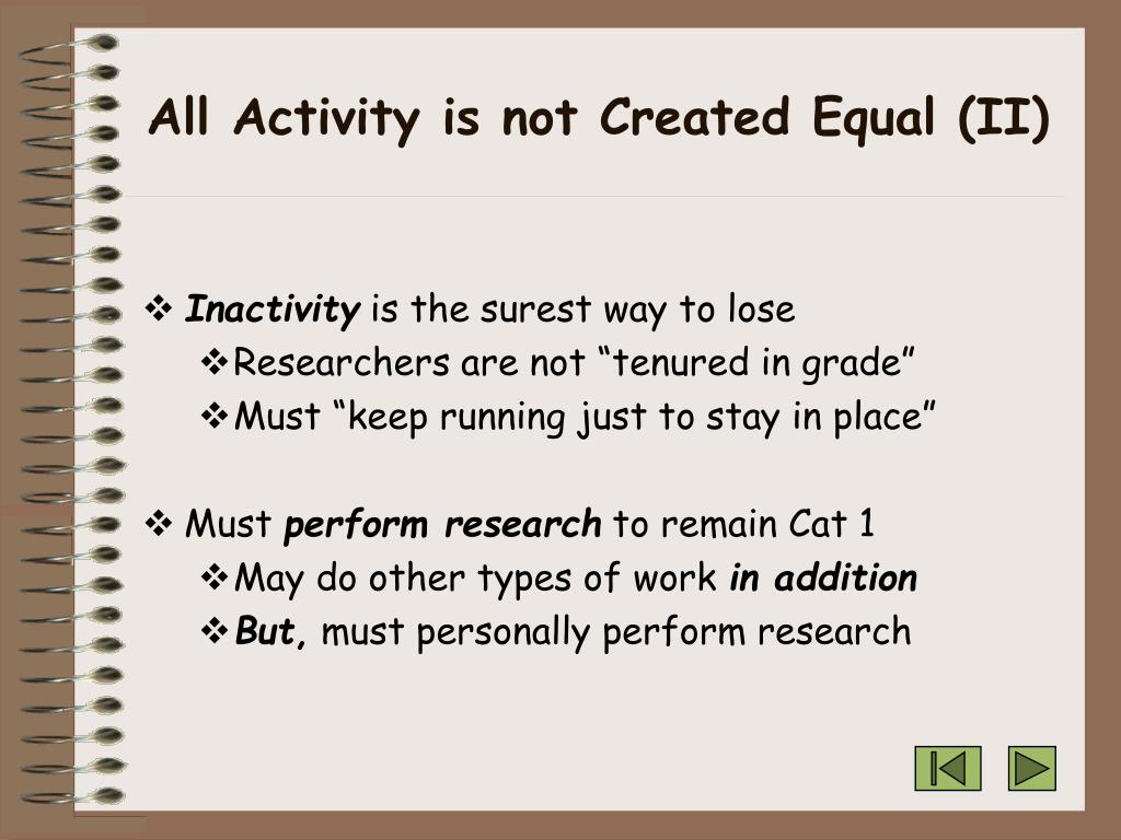 All Activity is not Created Equal (II)