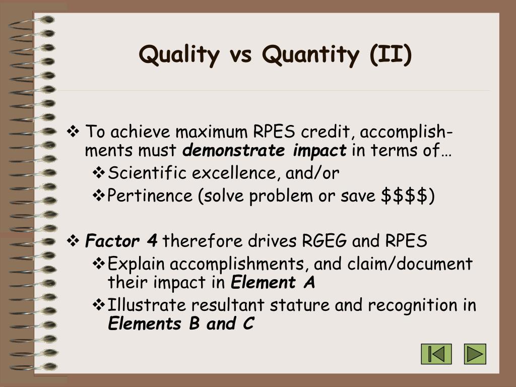Quality vs Quantity (II)
