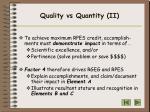 quality vs quantity ii