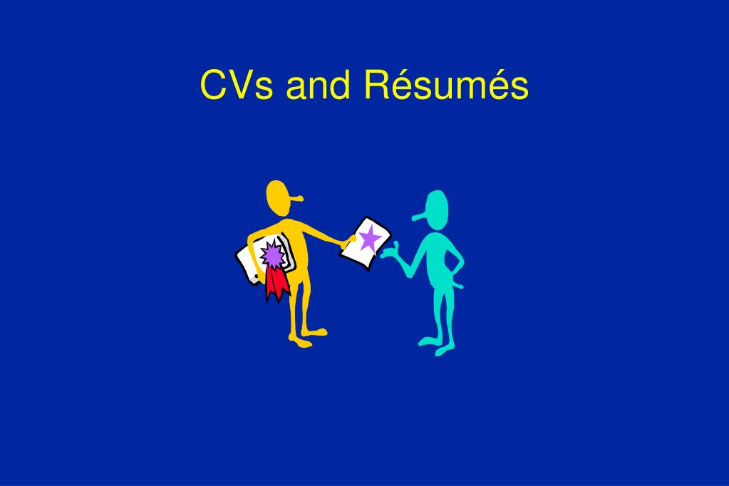 CVs and Résumés