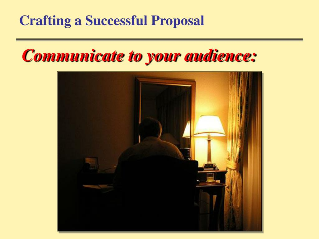 Crafting a Successful Proposal