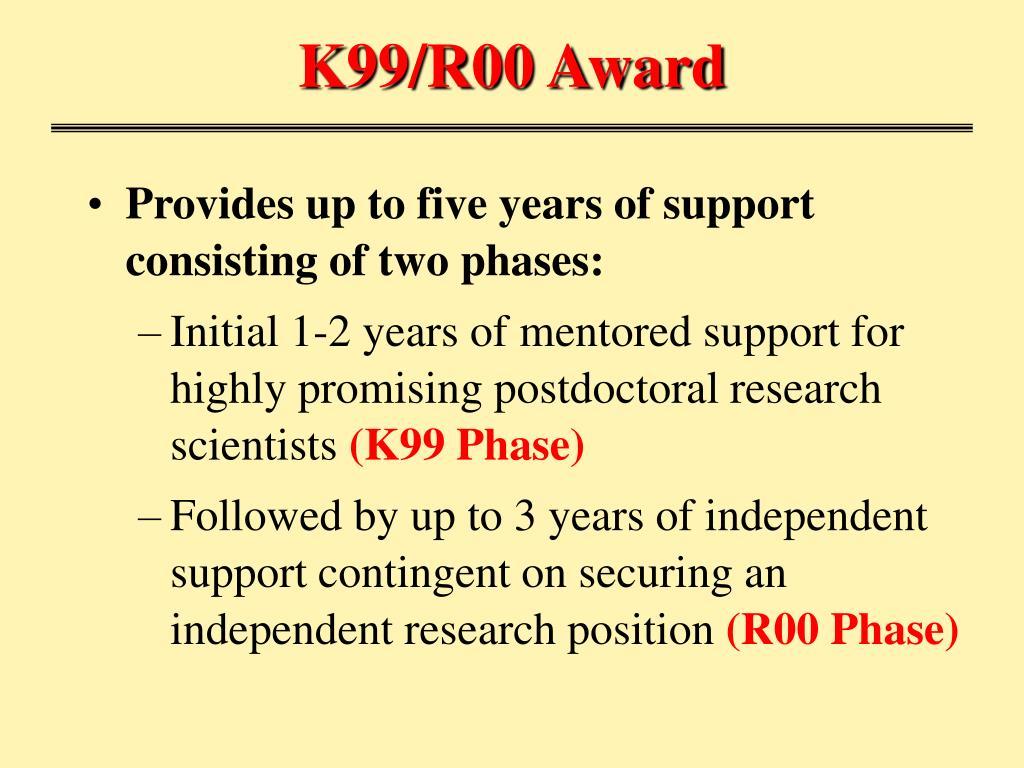K99/R00 Award