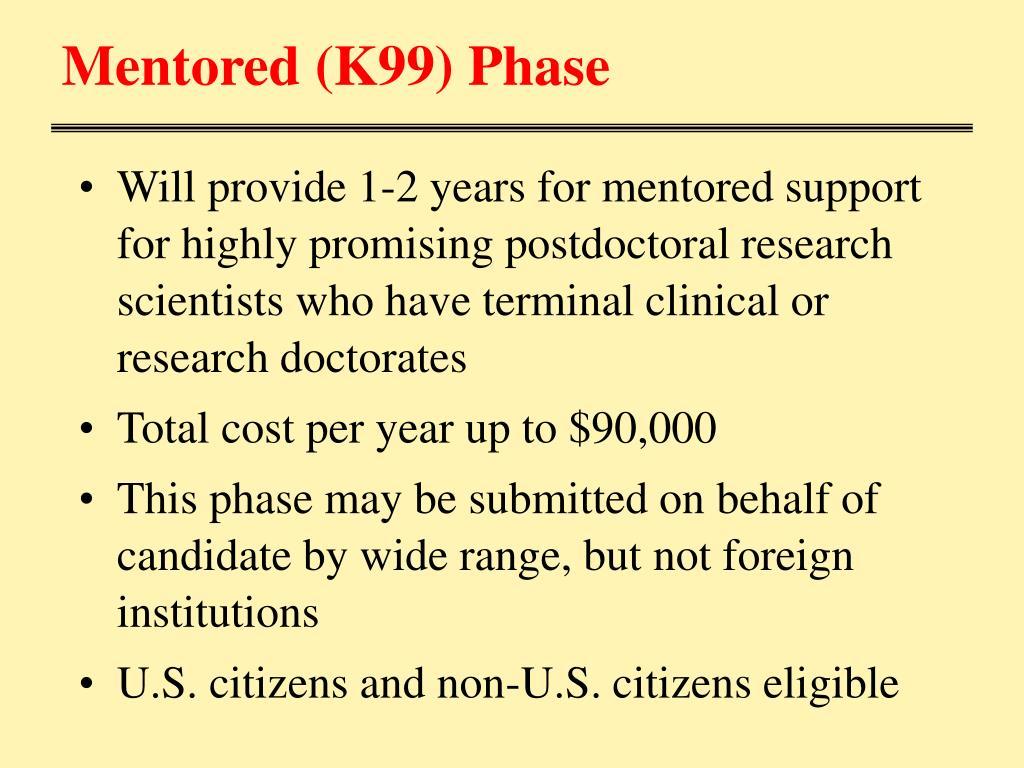 Mentored (K99) Phase