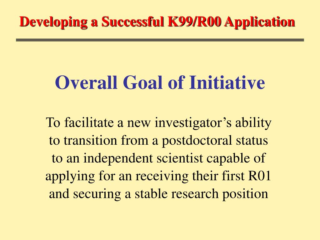 Developing a Successful K99/R00 Application