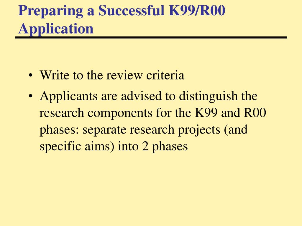 Preparing a Successful K99/R00 Application