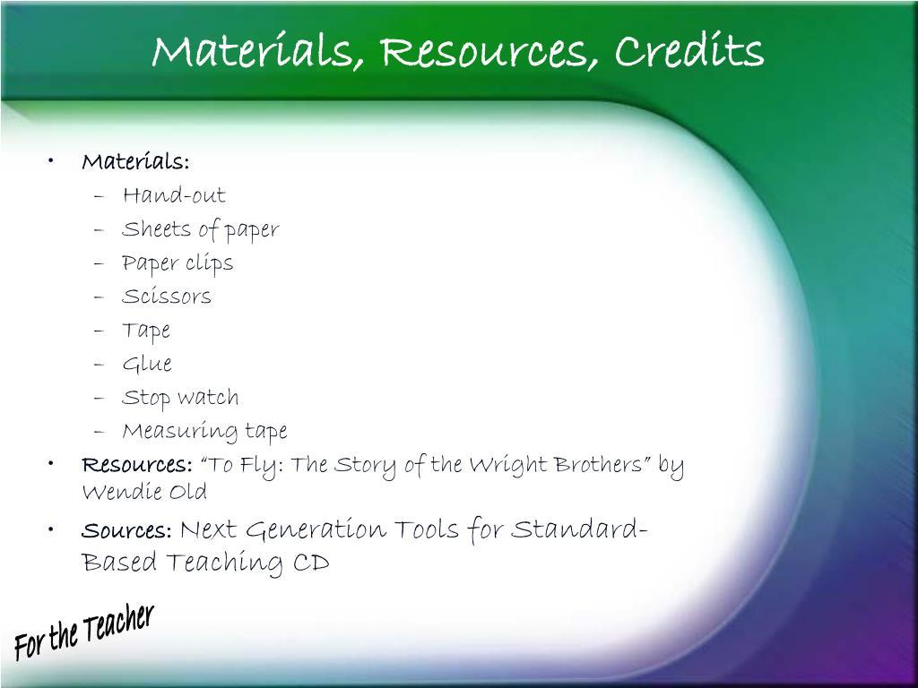 Materials, Resources, Credits