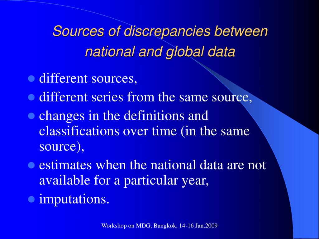 Sources of discrepancies between national and global data