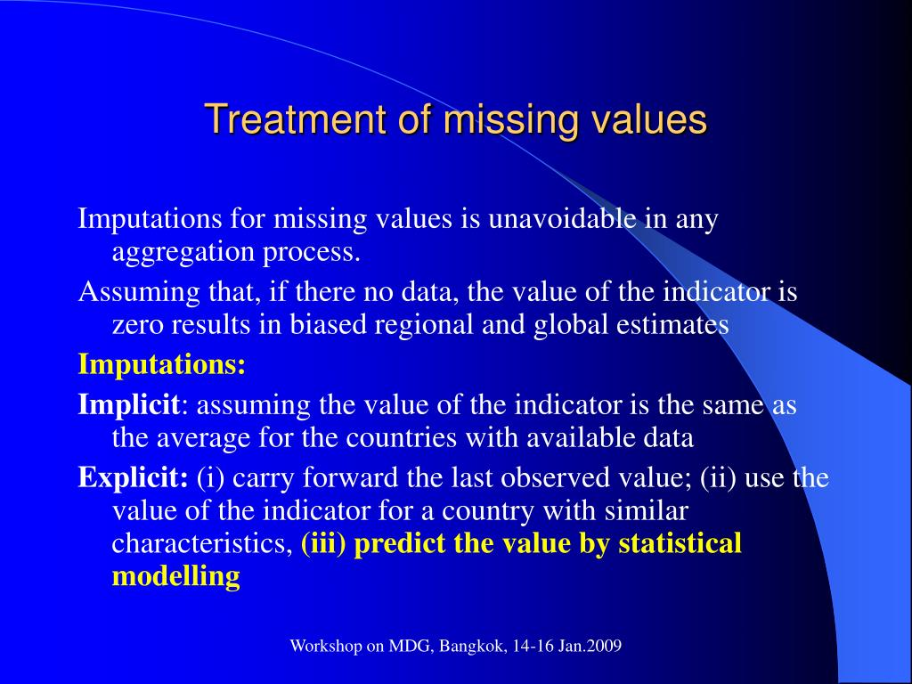 Treatment of missing values