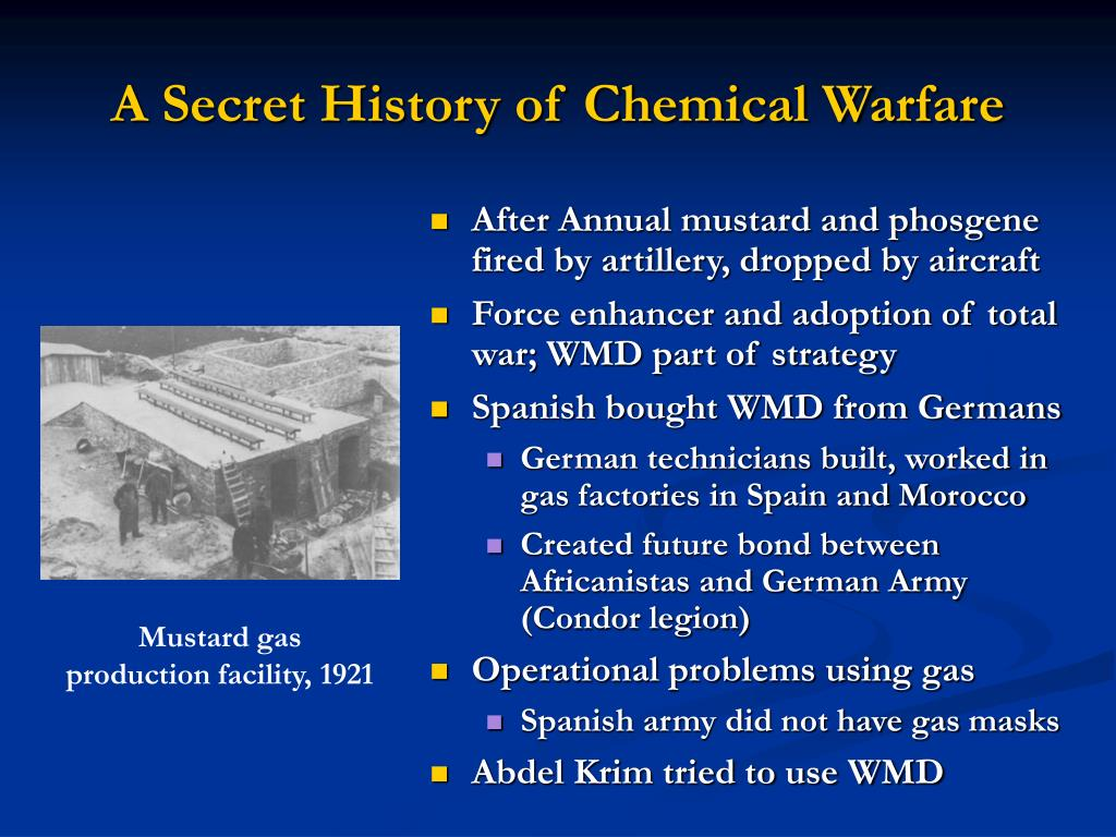 the history of chemical warfare and Chemical warfare topic guide risk of exposure to chemical weapons injury from chemical weapon agents, known as cwas, may result from industrial accidents, military within the last decade, terrorists deployed chemical weapons against civilian populations for the first time in history.