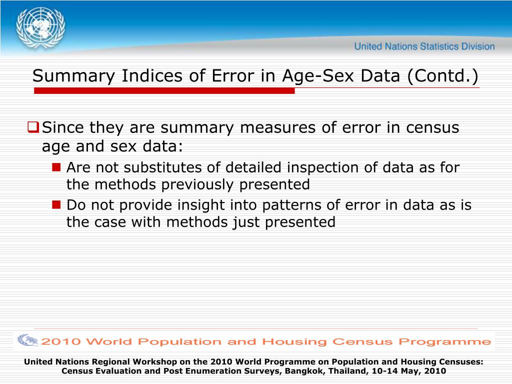 Summary Indices of Error in Age-Sex Data (Contd.)