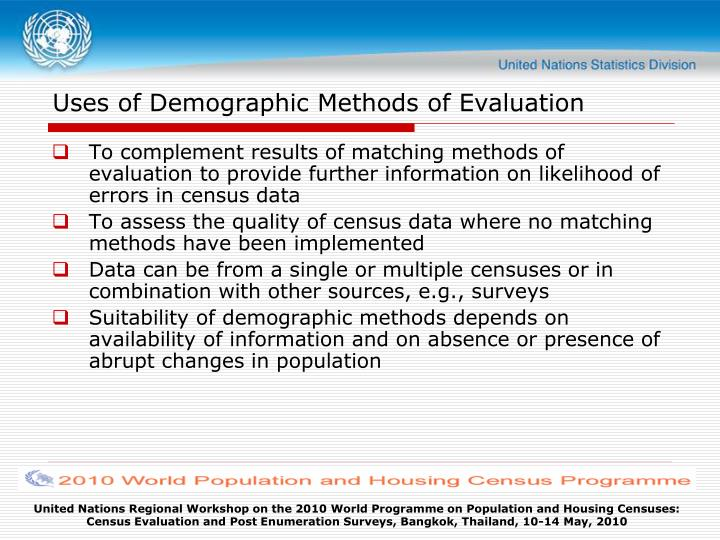 Uses of demographic methods of evaluation l.jpg