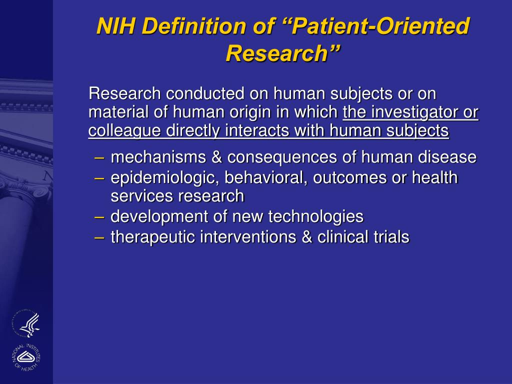 """NIH Definition of """"Patient-Oriented Research"""""""