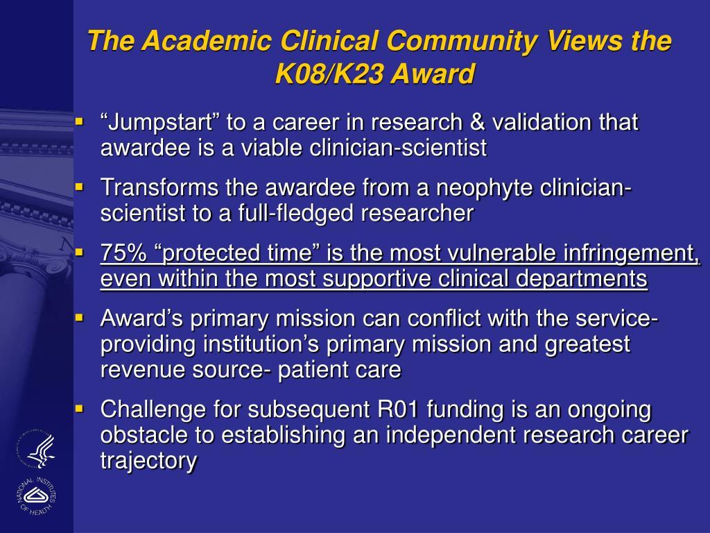 The Academic Clinical Community Views the K08/K23 Award
