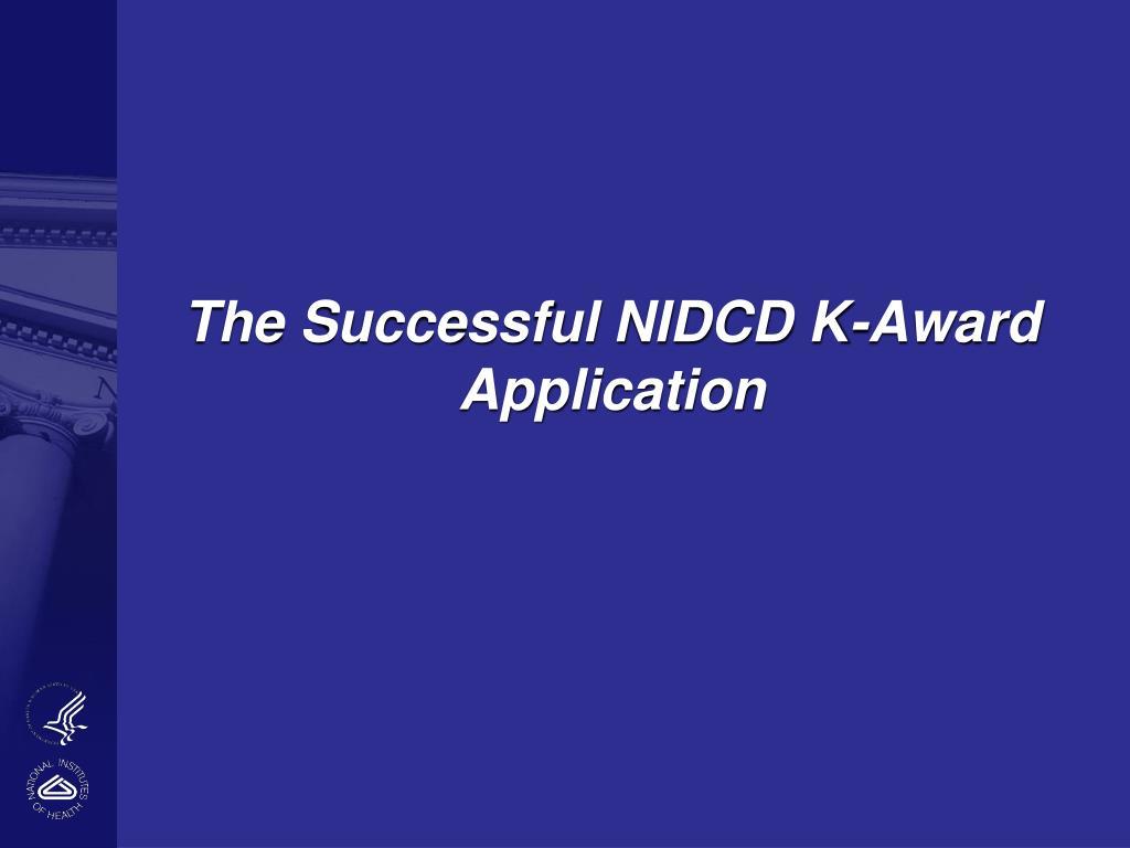 The Successful NIDCD K-Award Application