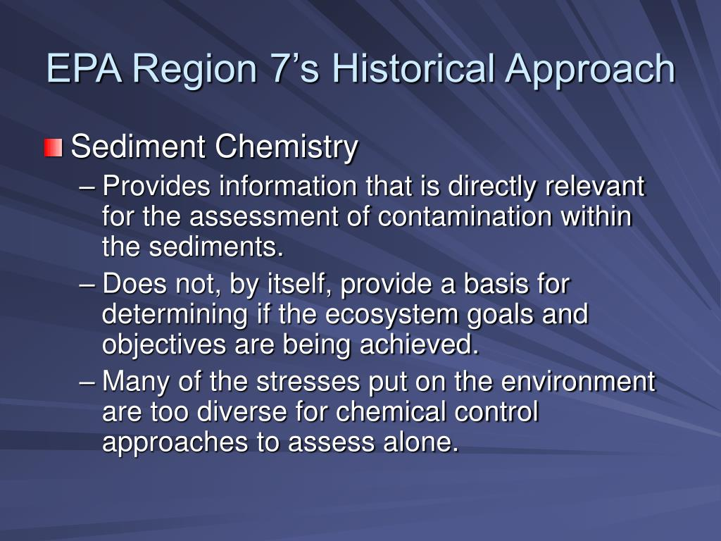EPA Region 7's Historical Approach
