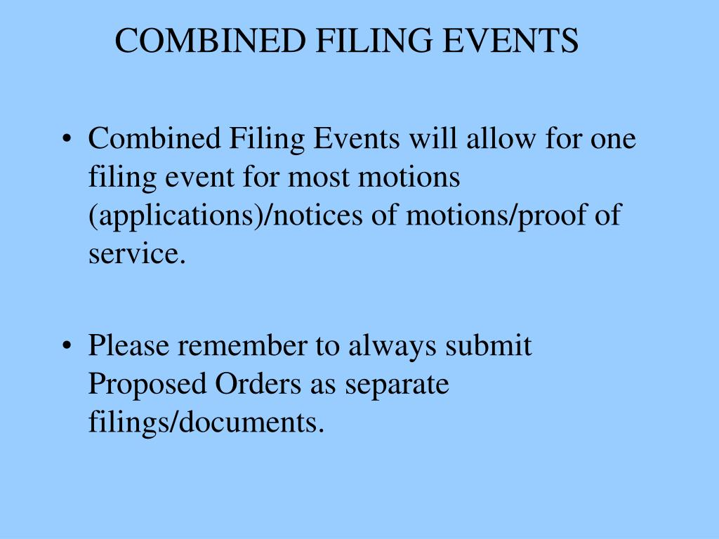 COMBINED FILING EVENTS