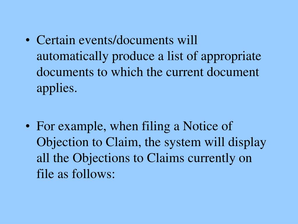 Certain events/documents will automatically produce a list of appropriate documents to which the current document applies.