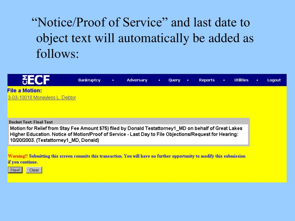"""Notice/Proof of Service"" and last date to object text will automatically be added as follows:"