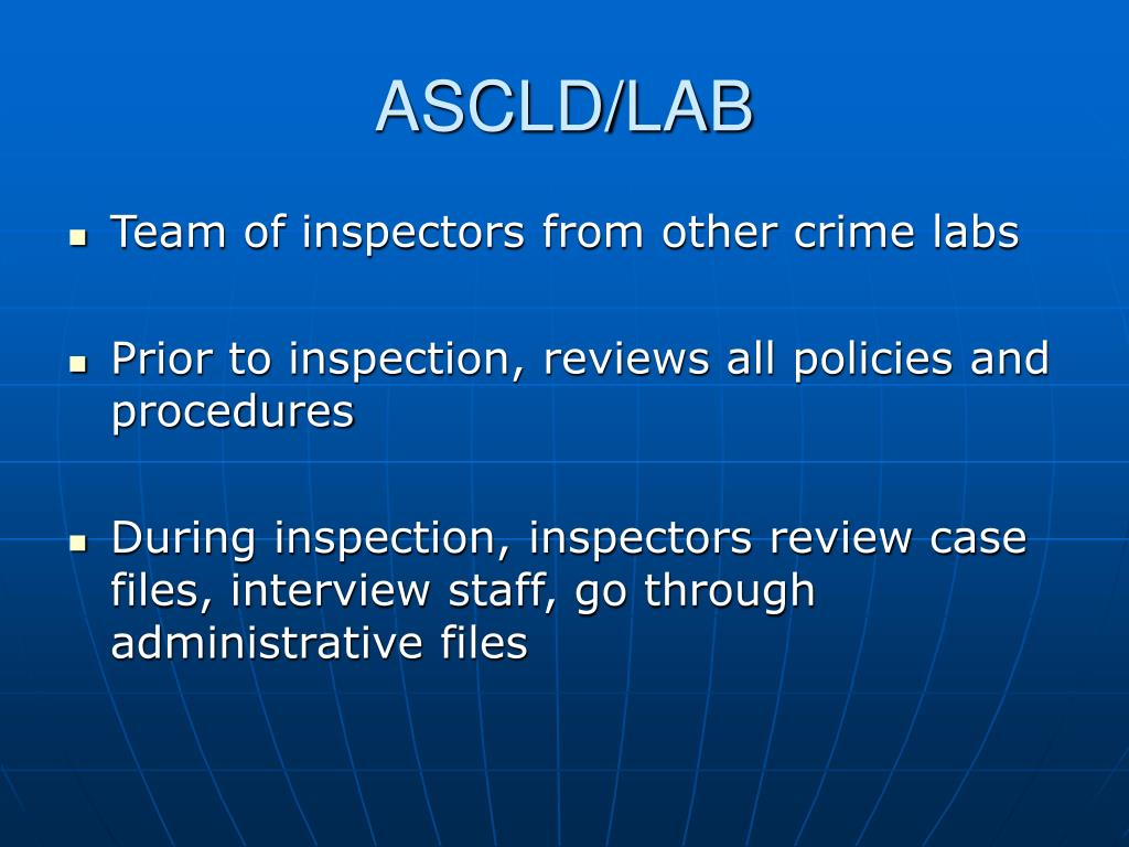 Team of inspectors from other crime labs