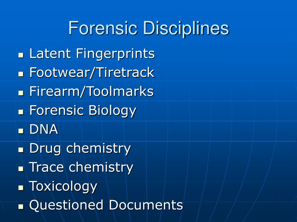 Forensic Disciplines